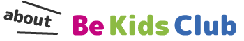 about Be Kids Club